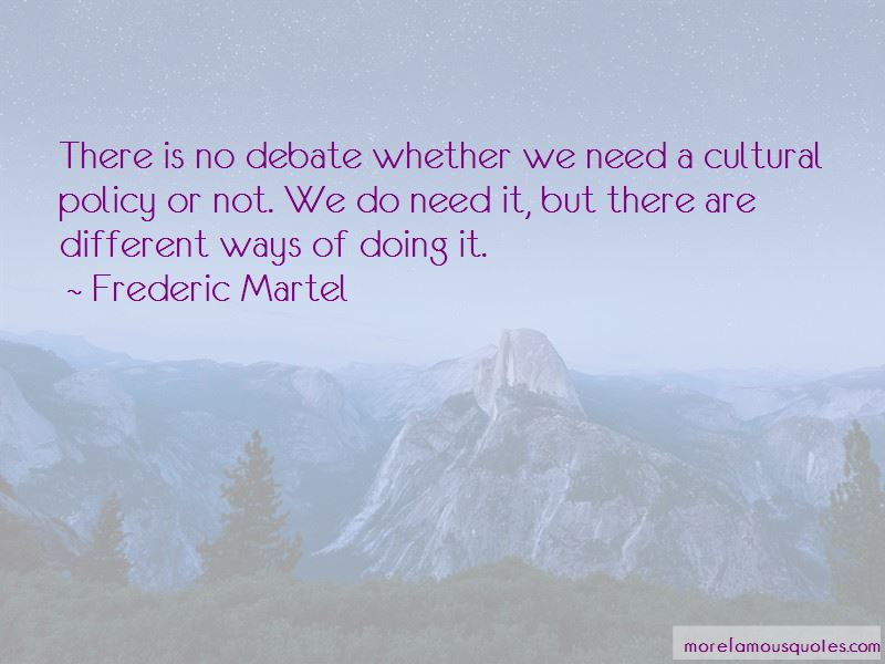 Frederic Martel Quotes Pictures 3