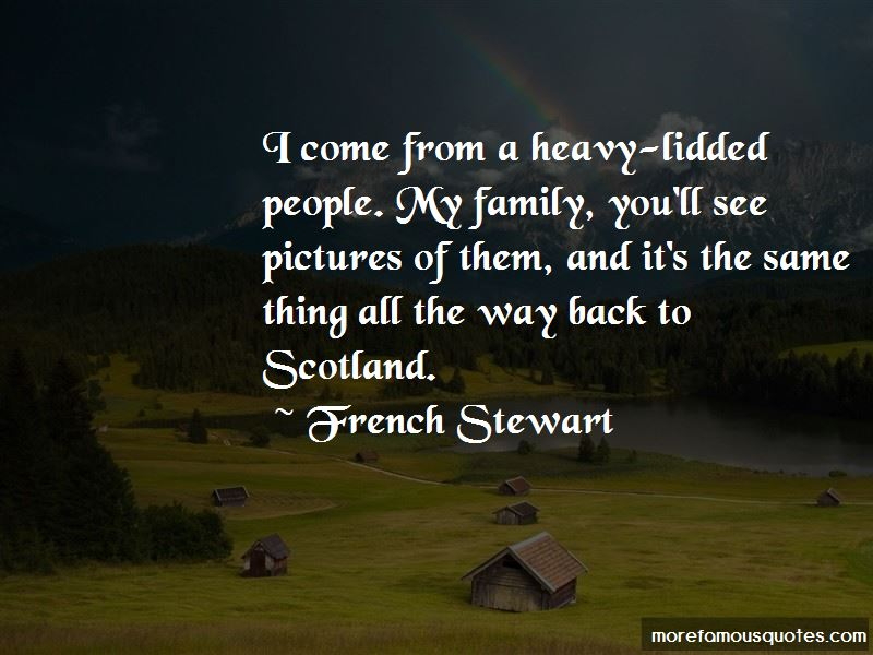 French Stewart Quotes Pictures 3