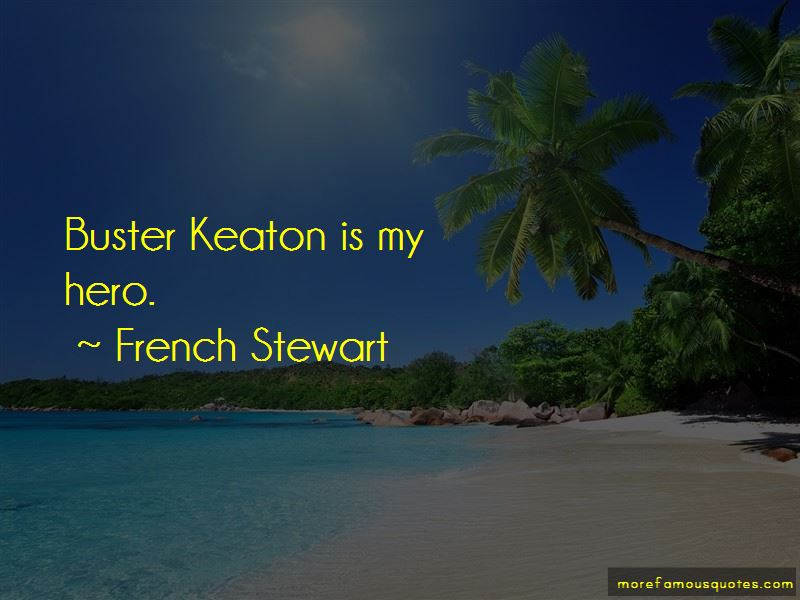 French Stewart Quotes