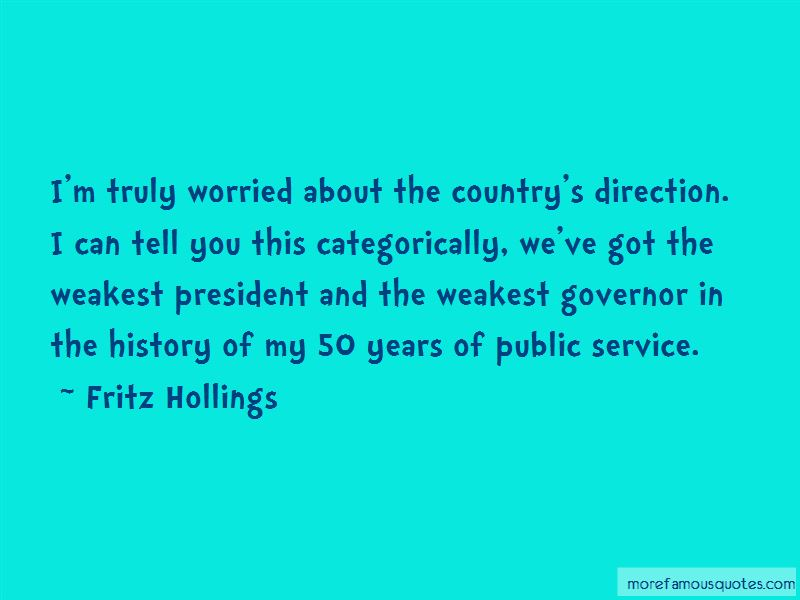 Fritz Hollings Quotes Pictures 2