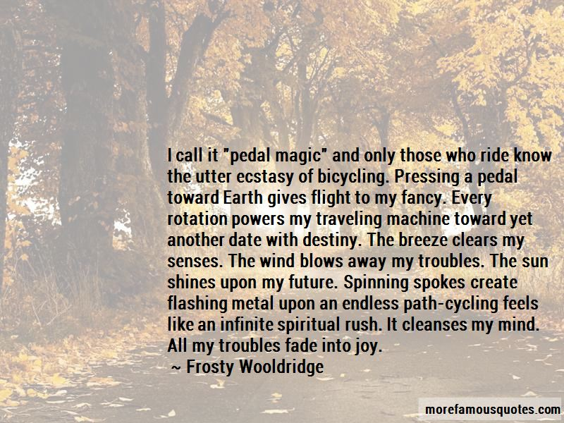 Frosty Wooldridge Quotes Pictures 3