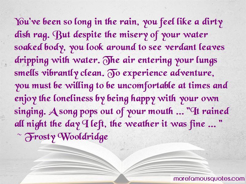 Frosty Wooldridge Quotes