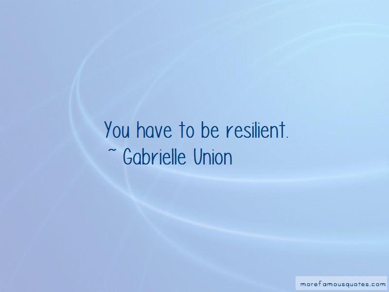 Gabrielle Union Quotes Pictures 2