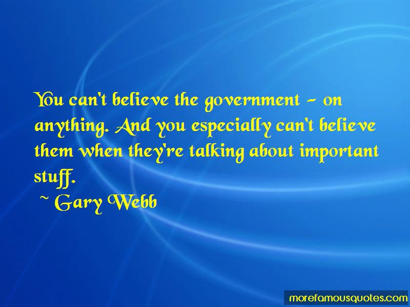 Gary Webb Quotes Pictures 2