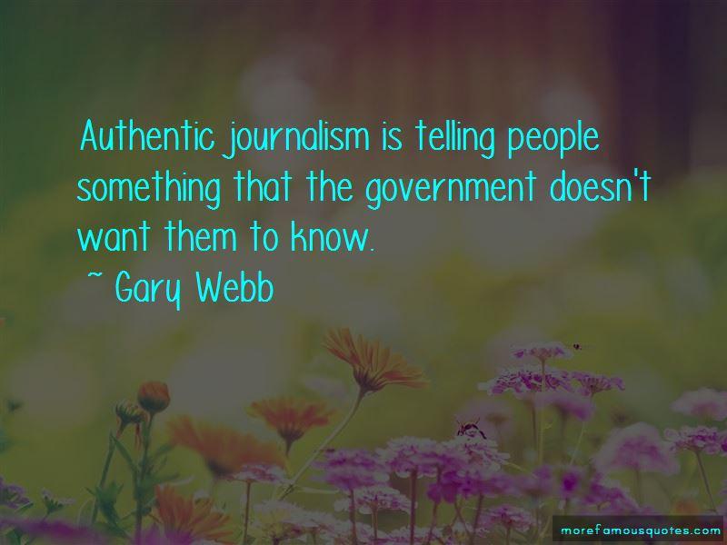 Gary Webb Quotes