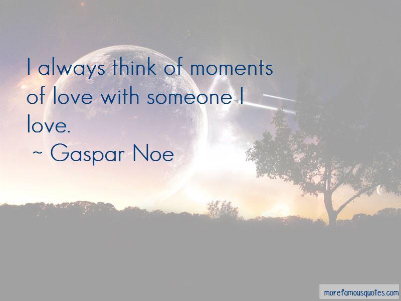 Gaspar Noe Quotes Pictures 3