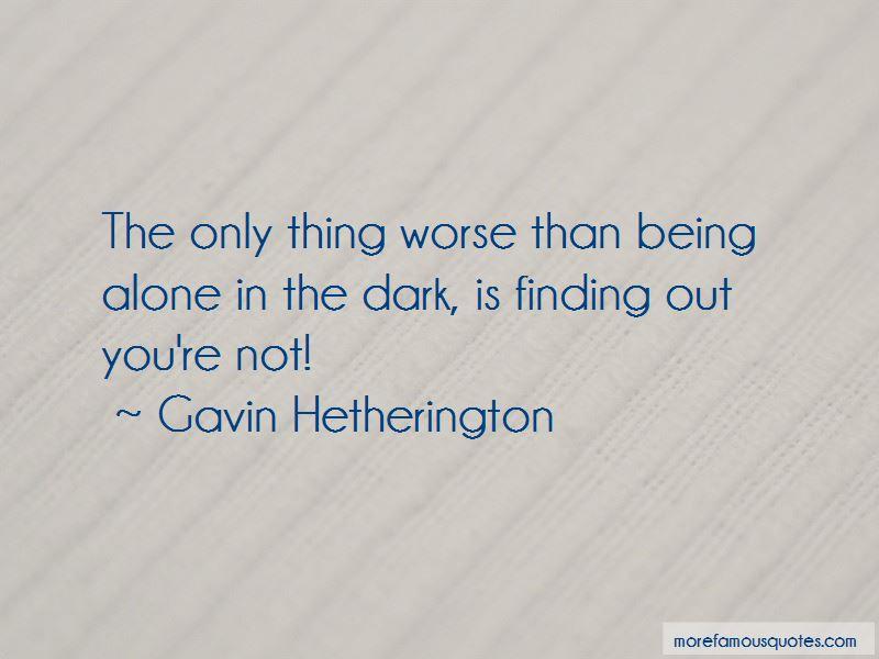 Gavin Hetherington Quotes Pictures 2