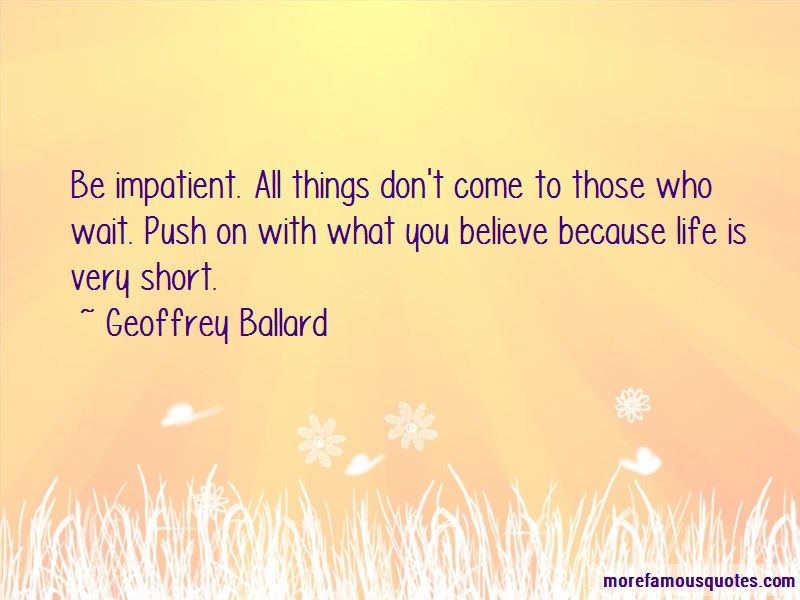 Geoffrey Ballard Quotes