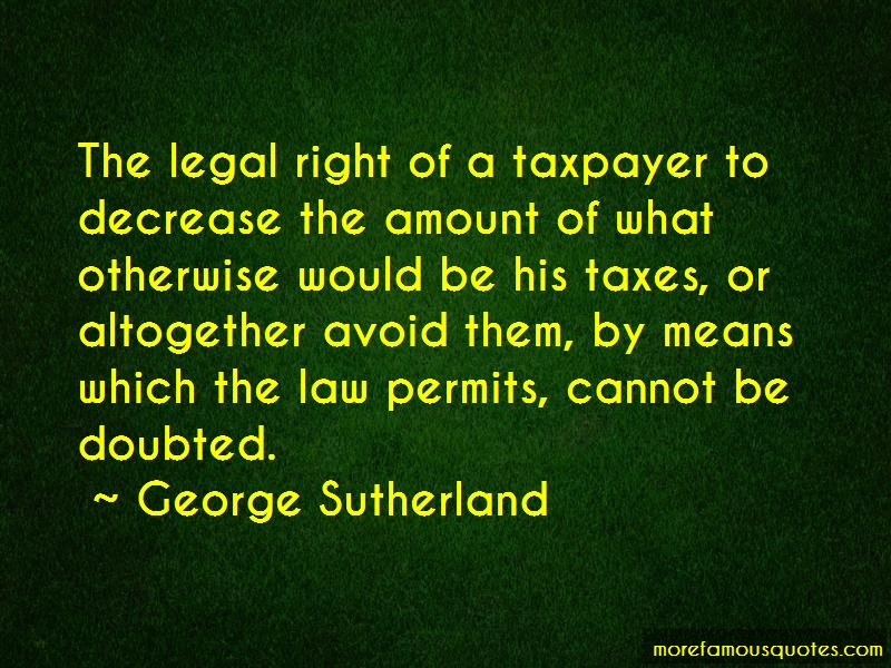 George Sutherland Quotes Pictures 2