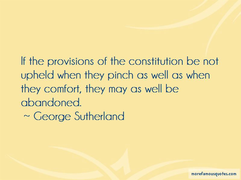 George Sutherland Quotes Pictures 3