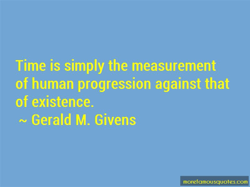 Gerald M. Givens Quotes