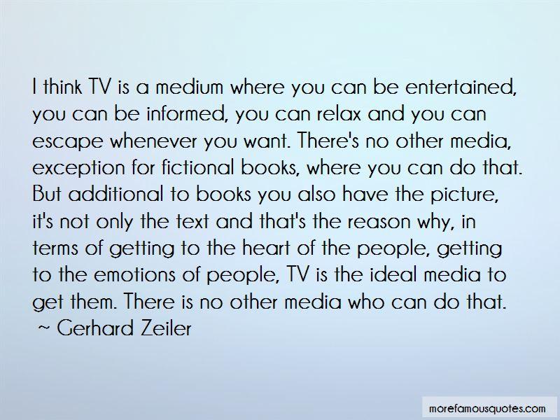 Gerhard Zeiler Quotes Pictures 3