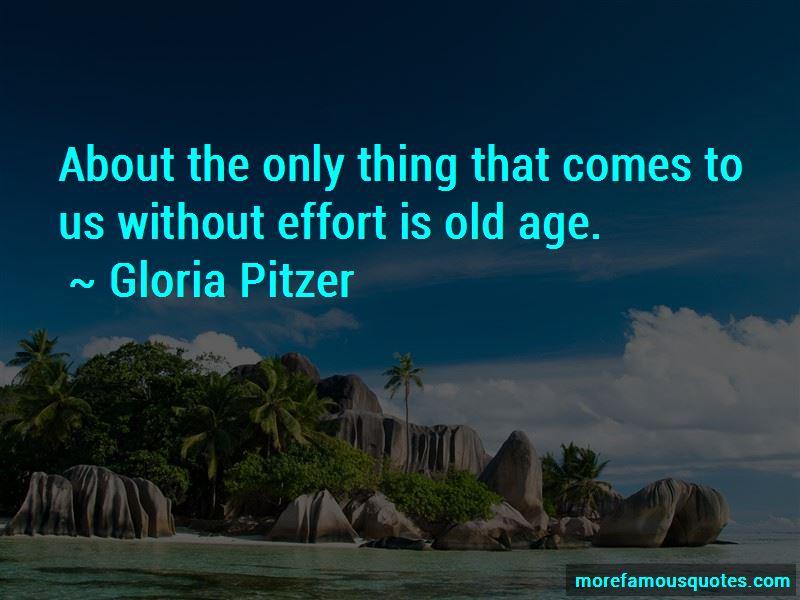 Gloria Pitzer Quotes Pictures 2