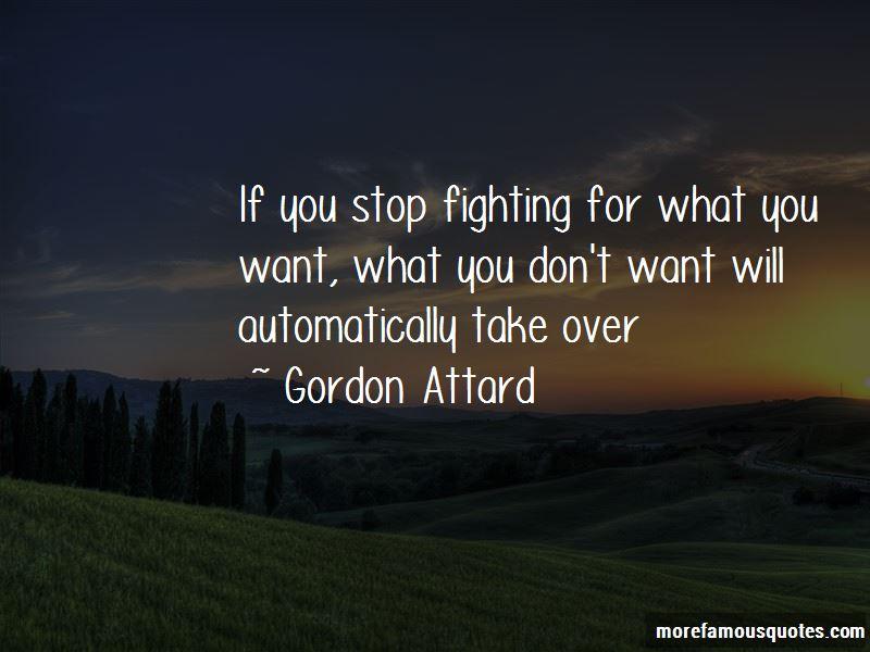 Gordon Attard Quotes