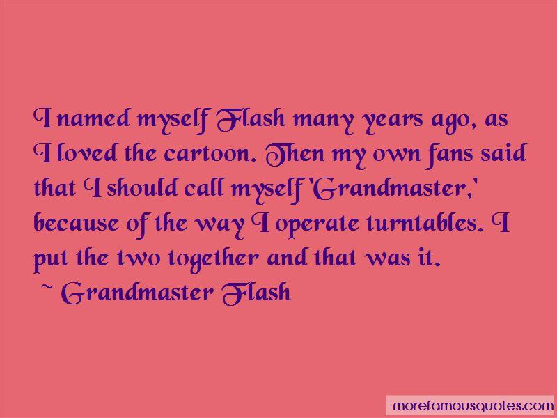 Grandmaster Flash Quotes Pictures 4