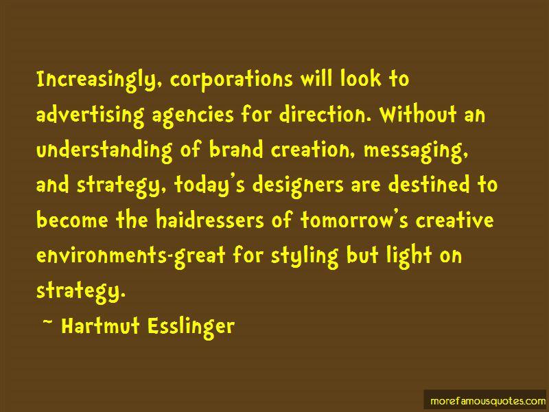 Hartmut Esslinger Quotes Pictures 3