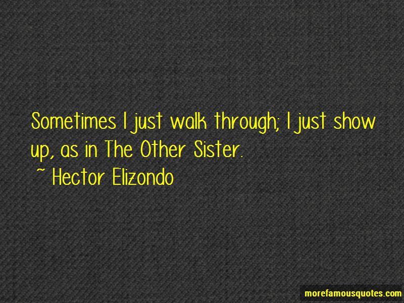 Hector Elizondo Quotes Pictures 2