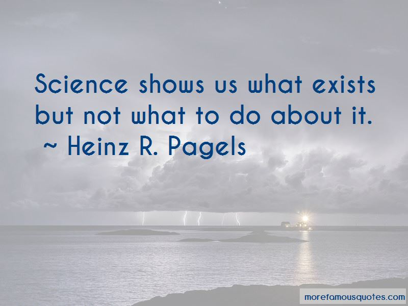 Heinz R. Pagels Quotes Pictures 2