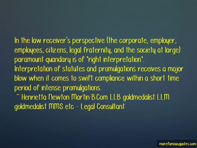 Henrietta Newton Martin B.Com LLB Goldmedalist LLM Goldmedalist MMS Etc - Legal Consultant Quotes Pictures 4