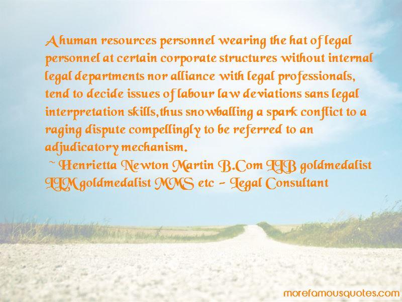 Henrietta Newton Martin B.Com LLB Goldmedalist LLM Goldmedalist MMS Etc - Legal Consultant Quotes