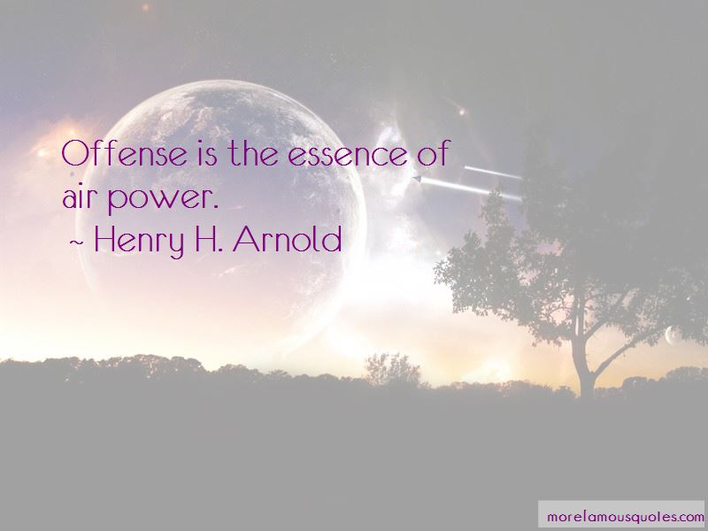 Henry H. Arnold Quotes Pictures 3