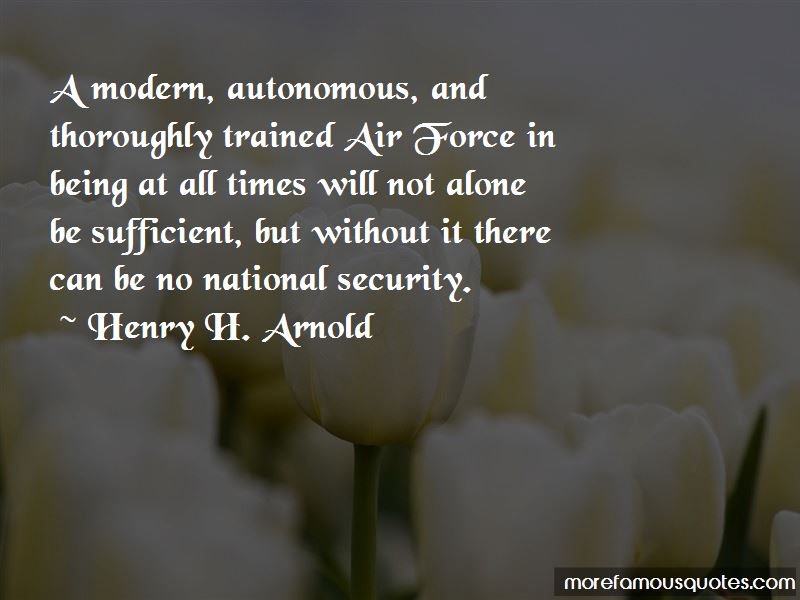 Henry H. Arnold Quotes