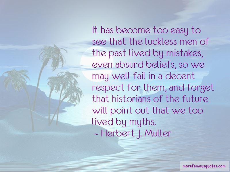 Herbert J. Muller Quotes Pictures 2