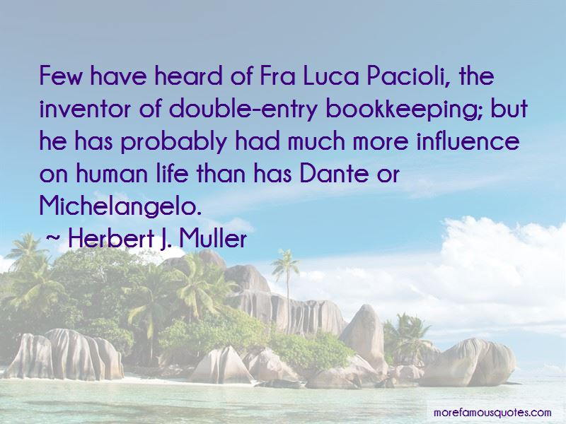 Herbert J. Muller Quotes Pictures 4