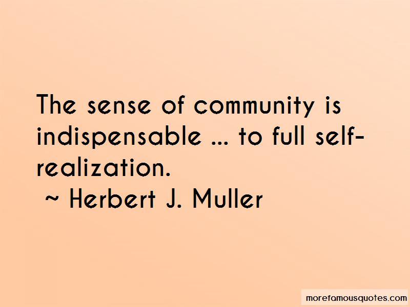 Herbert J. Muller Quotes