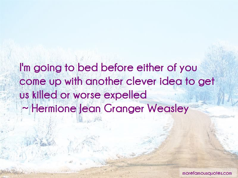Hermione Jean Granger Weasley Quotes