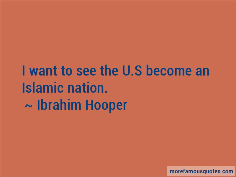 Ibrahim Hooper Quotes Pictures 4