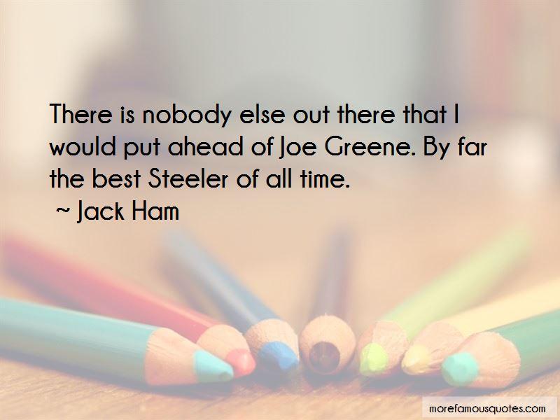 Jack Ham Quotes