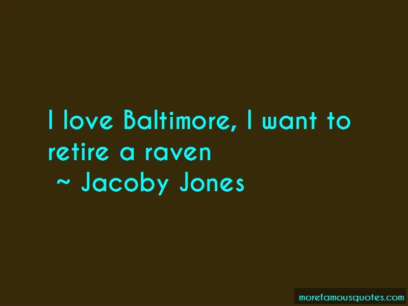 Jacoby Jones Quotes
