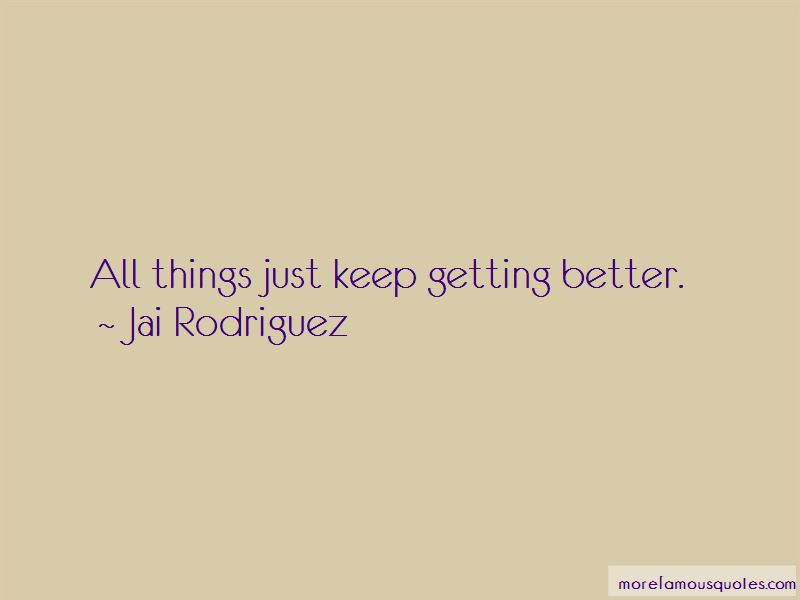 Jai Rodriguez Quotes Pictures 3