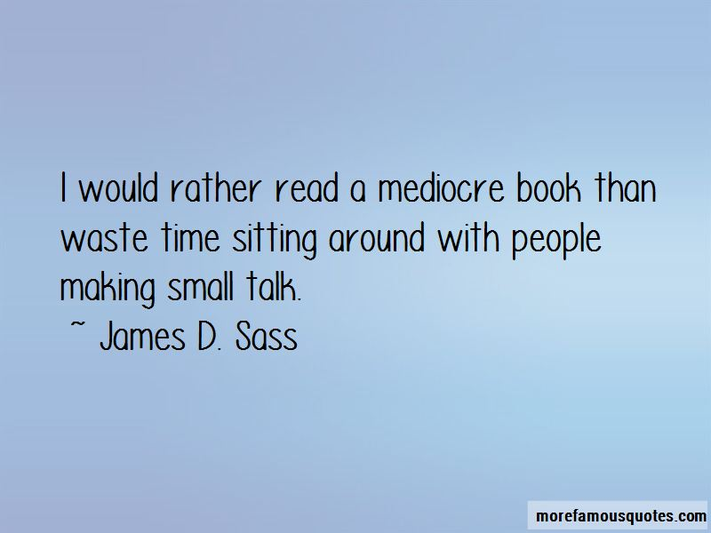 James D. Sass Quotes Pictures 2