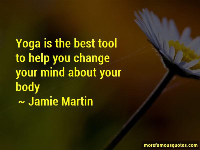 Jamie Martin Quotes