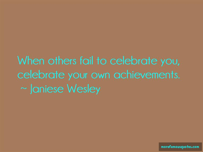 Janiese Wesley Quotes