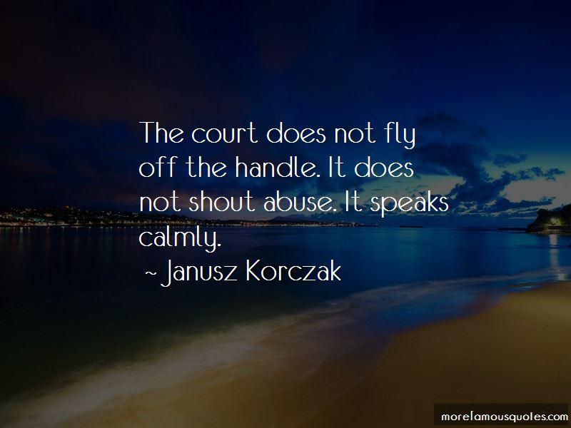 Janusz Korczak Quotes