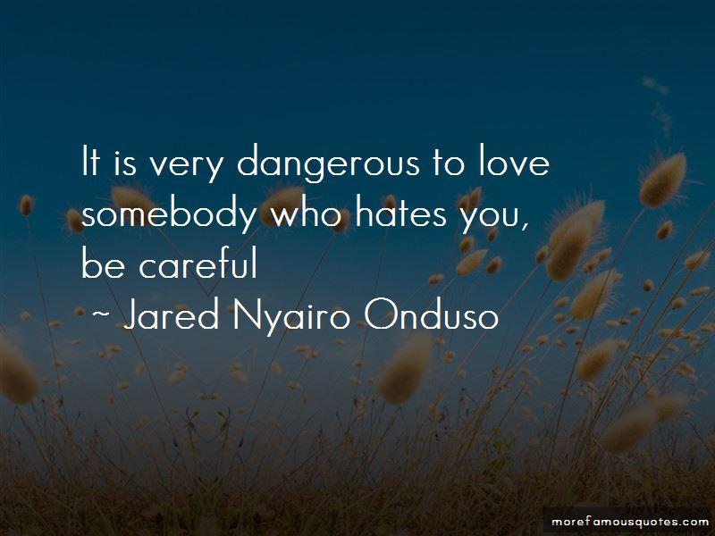 Jared Nyairo Onduso Quotes Pictures 4