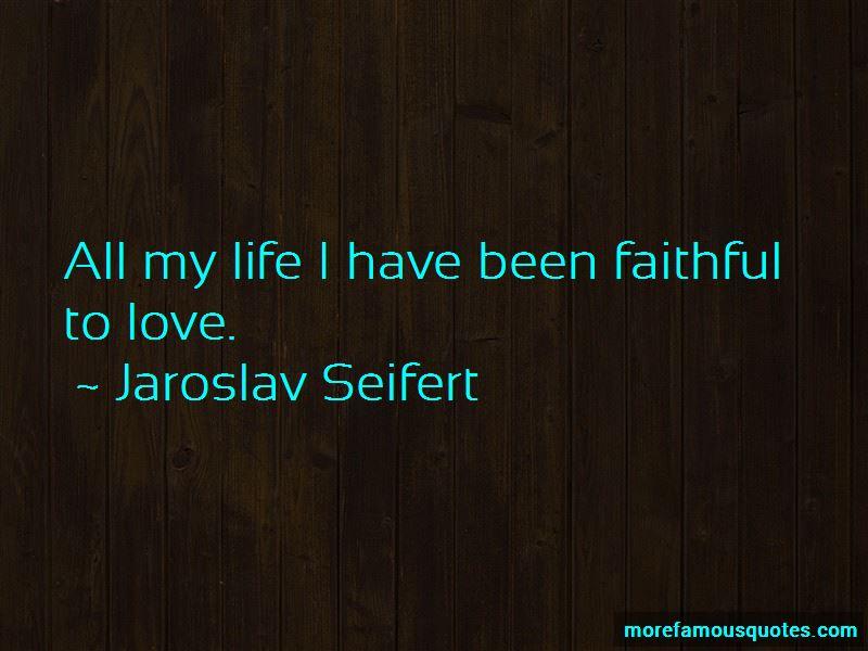 Jaroslav Seifert Quotes Pictures 3