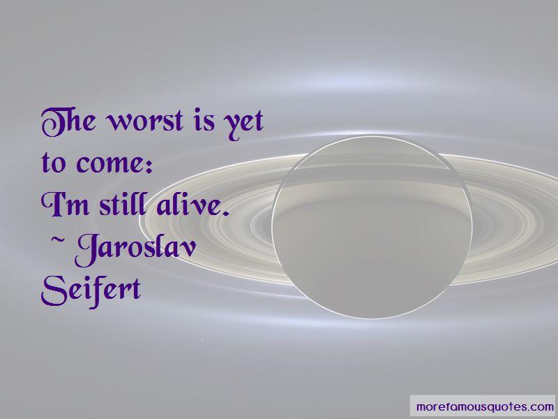 Jaroslav Seifert Quotes Pictures 4