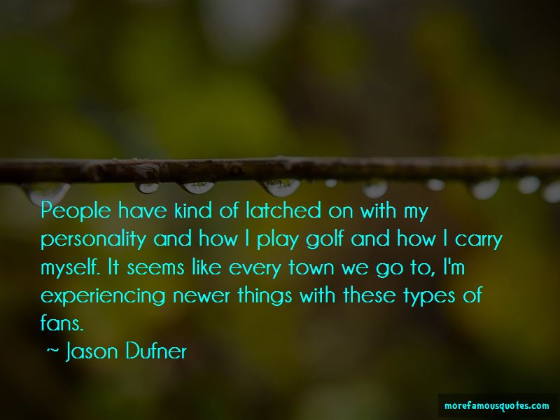 Jason Dufner Quotes Pictures 2