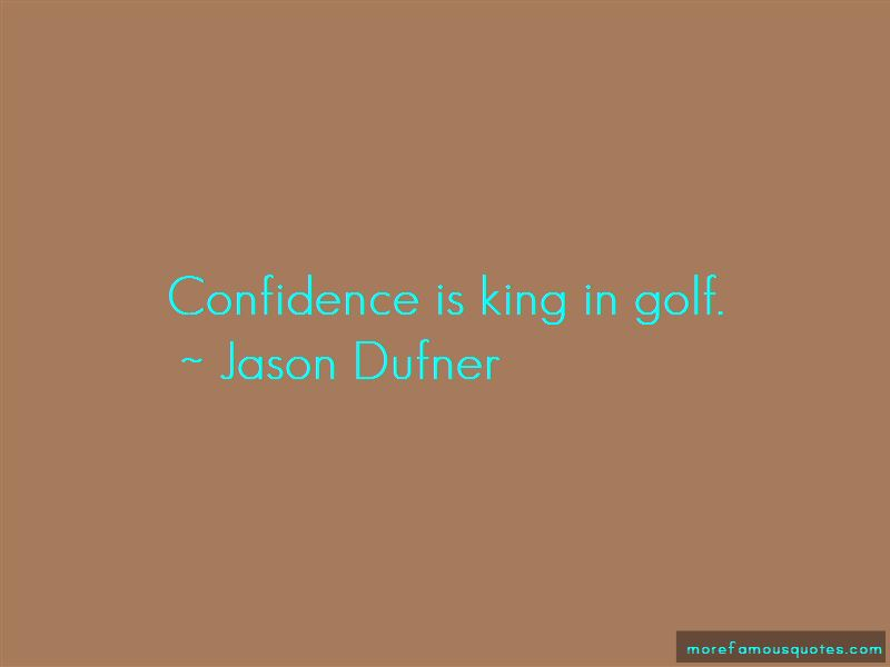 Jason Dufner Quotes Pictures 3