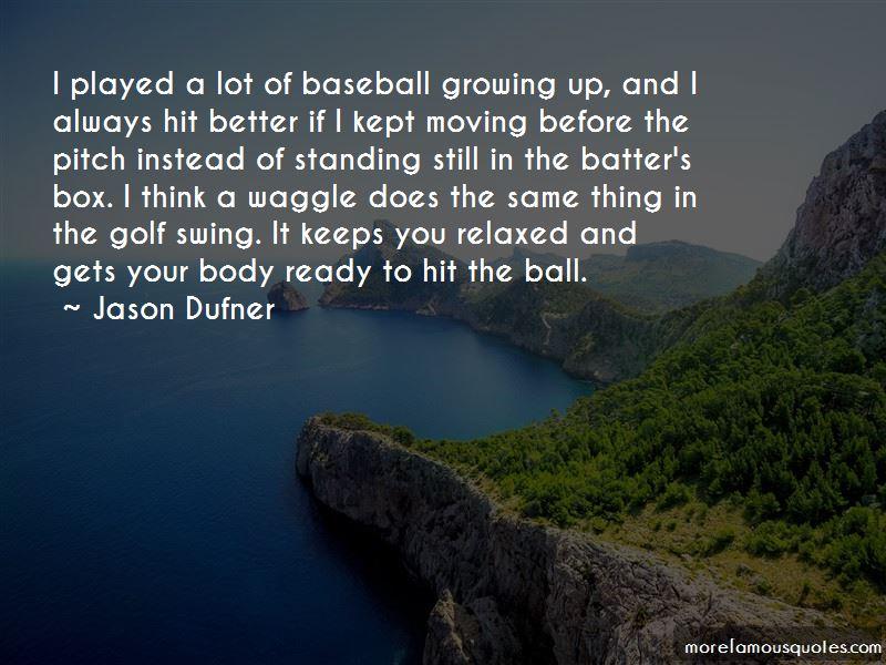Jason Dufner Quotes