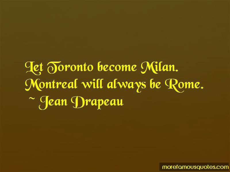 Jean Drapeau Quotes Pictures 2