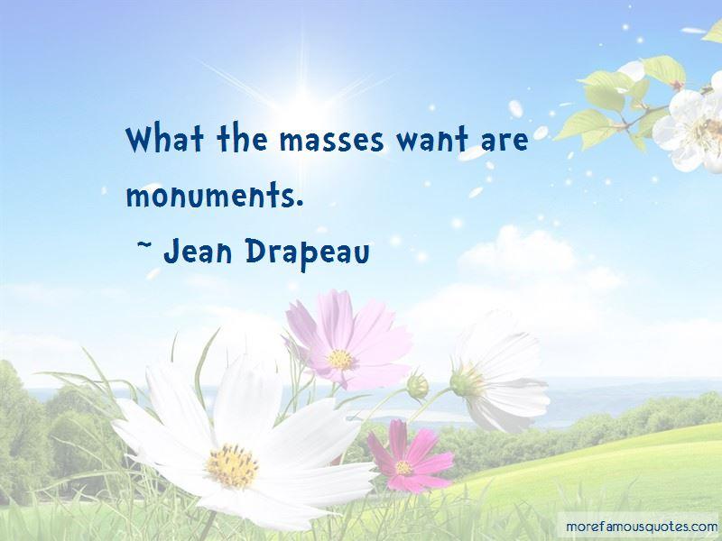 Jean Drapeau Quotes Pictures 3