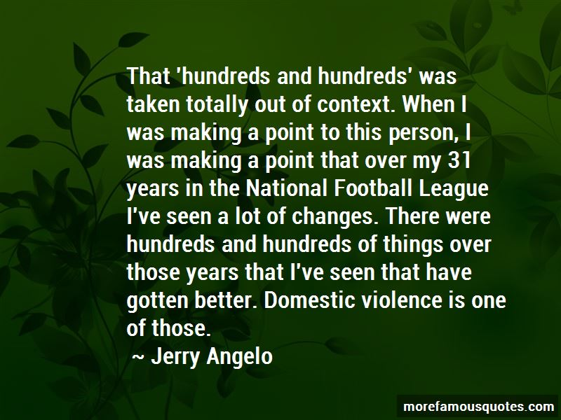 Jerry Angelo Quotes