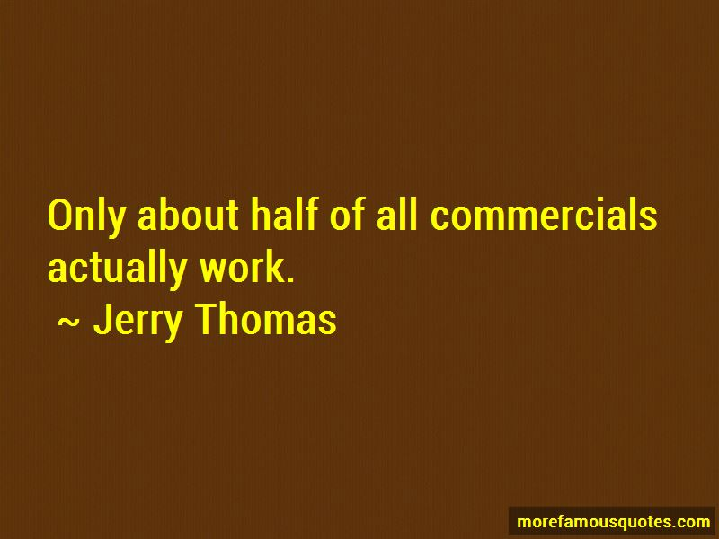 Jerry Thomas Quotes Pictures 3