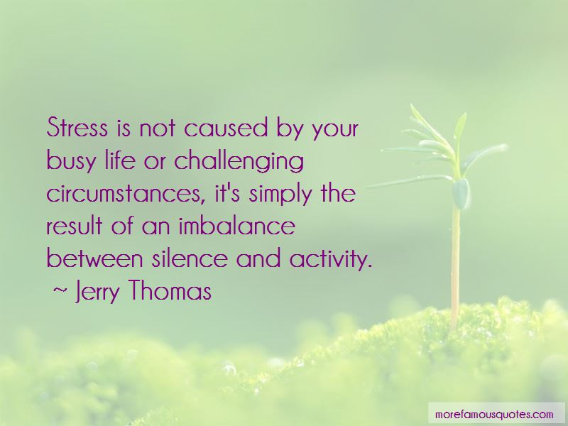 Jerry Thomas Quotes