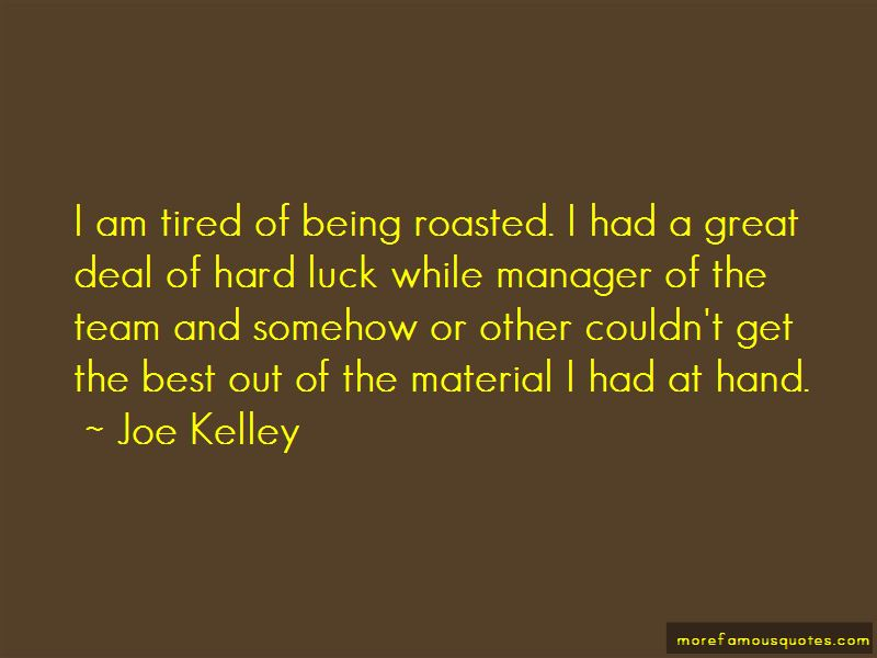 Joe Kelley Quotes Pictures 4